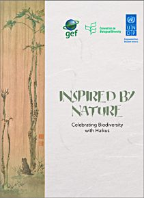 Click the book cover above to access the very artistic collection of Haiku Inspired By Nature by UNDP GEF